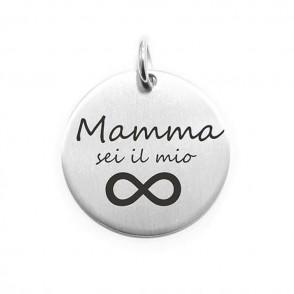 Pendente Moneta Personalizzata In Acciaio Mamma Sei Il Mio Infinito