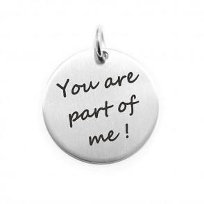 Pendente Moneta Personalizzata In Acciaio You Are Part Of Me