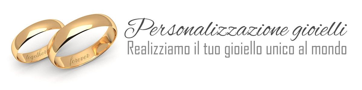 Personalizzazione gioielli, incisione anelli, bracciali, collane, disegni personalizzati, personalizzazione anelli di fidanzamento, fedine, gioielli personalizzati