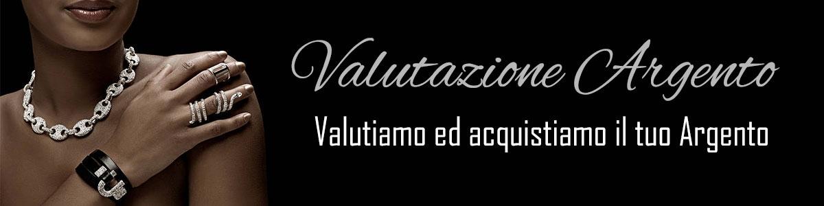 Valutazione Argento, acquistiamo il tuo argento, vendere il proprio argento. Cittaoro Pompei Campania Napoli
